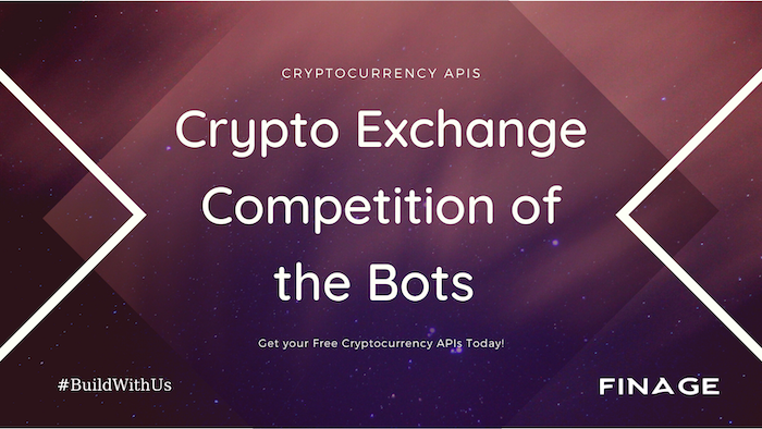 Crypto Exchange & Competition of the Bots | Finage