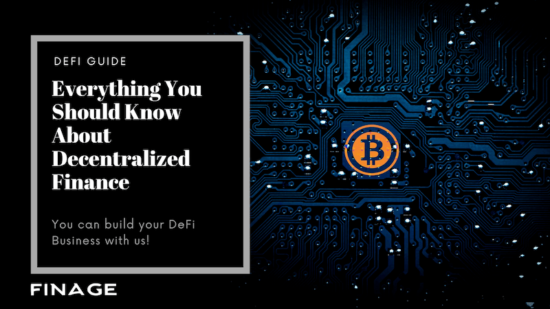 Everything You Should Know About Decentralized Finance