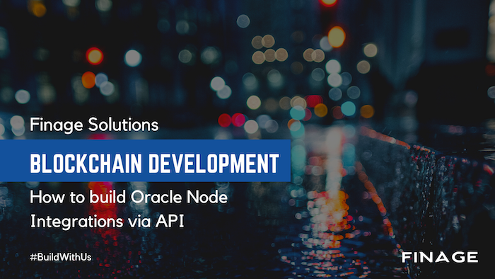 Finage Solutions: Blockchain Development  | Oracle Node Integrations
