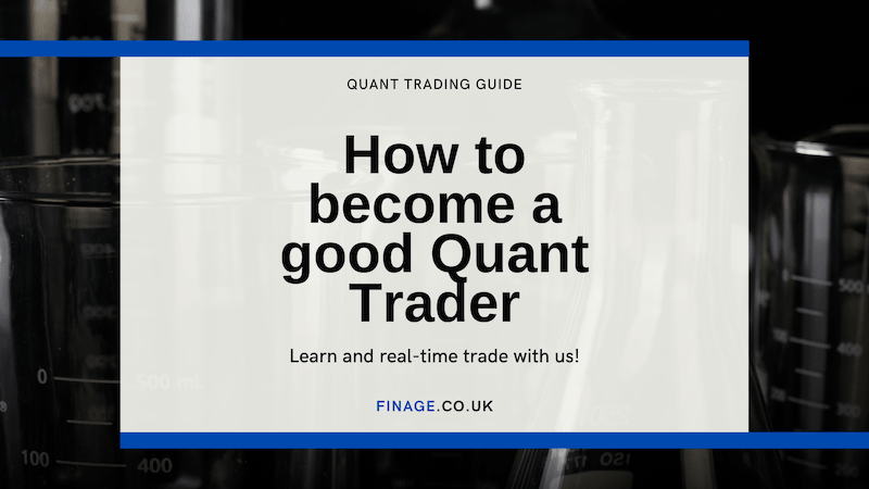 How to become a good Quant Trader