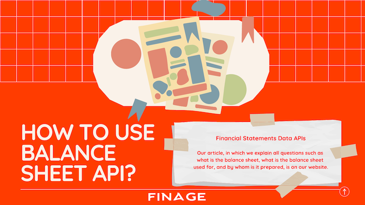 How to use Balance Sheet API? | Financial Statements Data