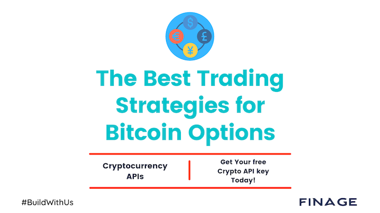 The Best Trading Strategies for Bitcoin Options